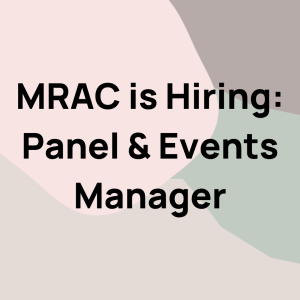 MRAC is Hiring: Panel & Events Manager